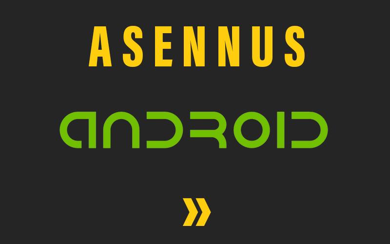 Mustalinjan asennus Android-puhelimeen